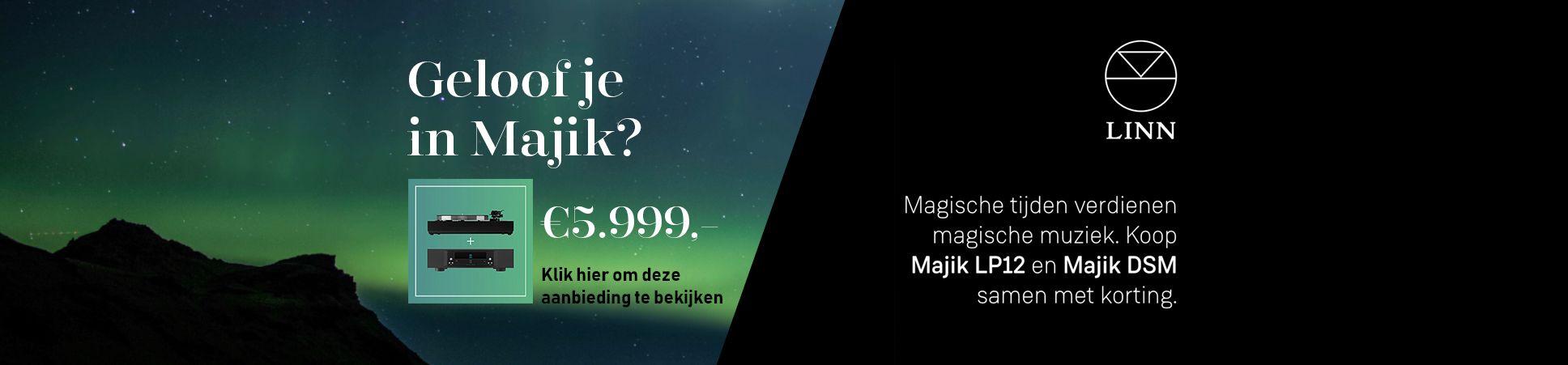 Majik&LP12 actie